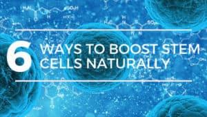 boost-stemcells-naturally