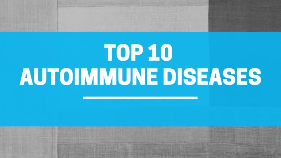 TOP_10_Autoimmune_Diseases