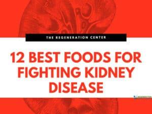 12-Best-Foods-fighting-Kidney-Disease